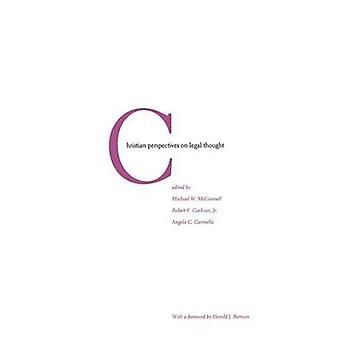 Christian Perspectives on Legal Thought di Angela C. Carmella - 97803