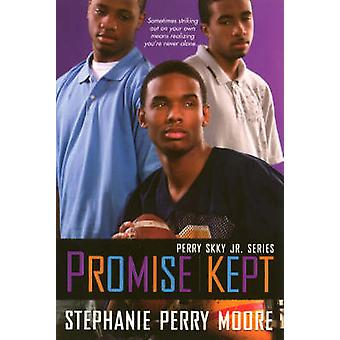 Promise Kept - Perry Skky Jr. Series Book 5 by Stephanie Perry Moore -