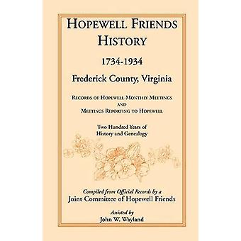 Hopewell Friends History - 1734-1934 - Frederick County - Virginia - R