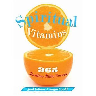 Spiritual Vitamins - 365 Positive Bible Verses by Joel Fotinos - 97816
