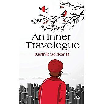 An Inner Travelogue by Karthik Sankar R - 9781646509379 Book