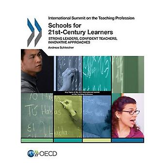 Schools for 21st-century learners - strong leaders - confident teacher