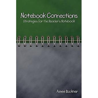 Notebook Connections by Aimee Buckner