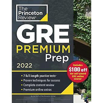 Princeton Review GRE Premium Prep 2022 di Princeton Review