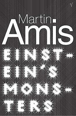 Einsteins Monsters by Martin Amis