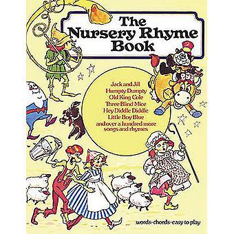 The Nursery Rhyme Book by Hal Leonard Publishing Corporation