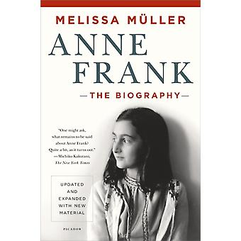 Anne Frank  The Biography by Melissa M ller
