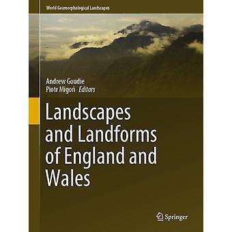 المناظر الطبيعية وأشكال الأراضي في إنجلترا وويلز من قبل تحرير أندرو جودي وتحرير بيوتر ميغون