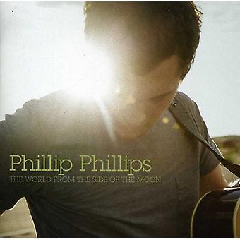 Phillip Phillips - världen från den sida av månen [CD] USA import