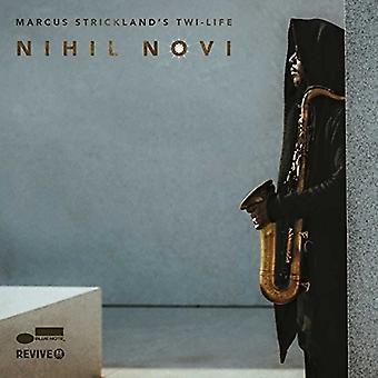 Marcus Strickland's - Nihil Novi [CD] USA import