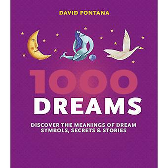 1000 Dreams by David Fontana