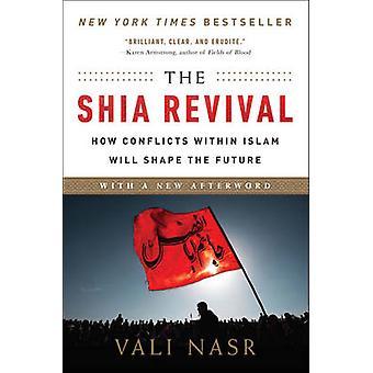 The Shia Revival by Vali Nasr - 9780393353389 Book