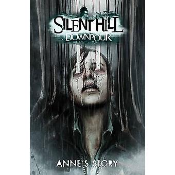 Silent Hill Downpour - Anne's Story by Tom Waltz - Tristan Jones - 978
