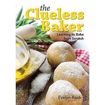 De Clueless Baker - leren bakken van kras (herziene editie) b