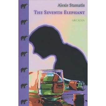 The Seventh Elephant by Alexis Stamatis - David Connolly - 9781900850