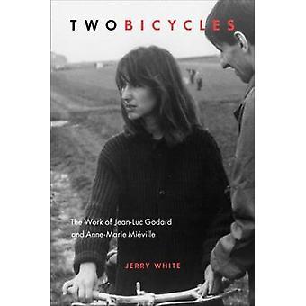 Två cyklar - arbetet av Jean-Luc Godard & Anne-Marie Mieville av Je
