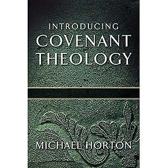 Introductie verbond theologie