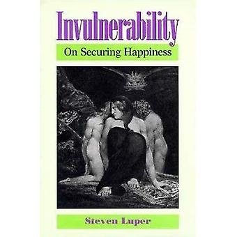 Invulnerability: On Securing Happiness