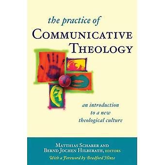 Öva av kommunikativa teologi: en introduktion till en ny teologisk kultur