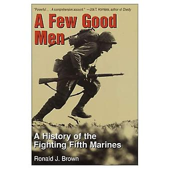 A Few Good Men : A History of the Fighting Fifth Marines