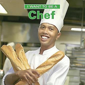 Je veux être un Chef (I Want to Be