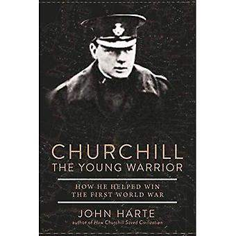Churchill de jonge krijger: hoe hij hielp met het winnen van de eerste Wereldoorlog