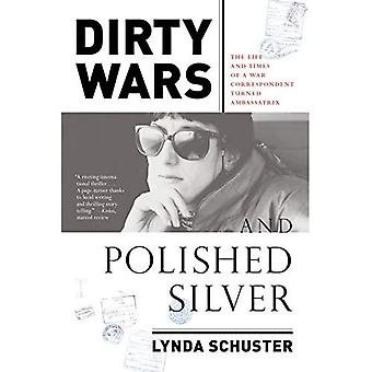 Sales guerres et argent poli: The Life and Times de correspondant de guerre transformé Ambassatrix