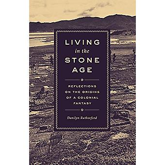 Living in the Stone Age - Reflections on the Origins of a Colonial Fan