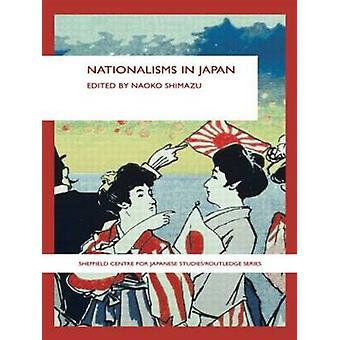 Nationalisms in Japan by Shimazu & Naoko