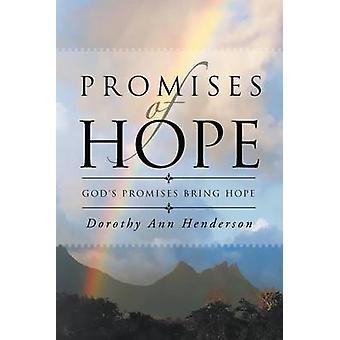Promises of Hope Gods Promises Bring Hope by Henderson & Dorothy Ann