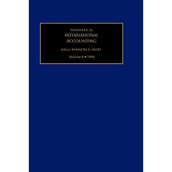 Advances in International Accounting Vol 6 par Kenneth S. Most