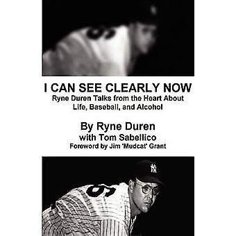 I Can See Clearly Now by Duren & Ryne