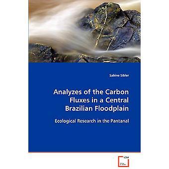 Analyser af CO2-strømme i en Central brasilianske flodslette af Sibler & Sabine
