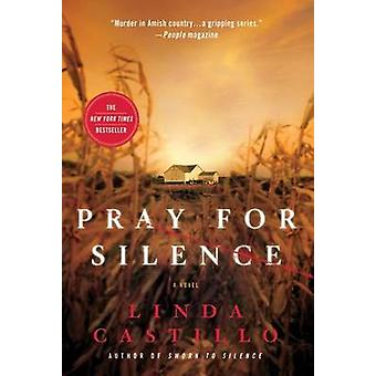 Pray for Silence by Linda Castillo - 9780312540036 Book