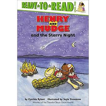 Henry and Mudge and the Starry Night by Cynthia Rylant - Sucie Steven