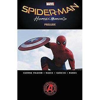 Spider-man - Homecoming Prelude by Will Corona Pilgrim - Todd Nauck -