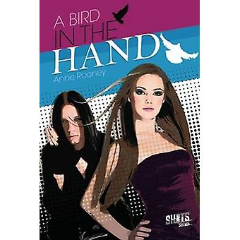 Bird in the Hand by Anne Rooney - 9781783220205 Book