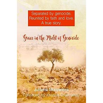 Grace in the Midst of Genocide by Julienne Munyaneza - 9781911086628
