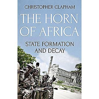 Horn av Afrika - statliga bildandet och förfall av Christopher Clapham