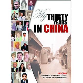Mis treinta años en China