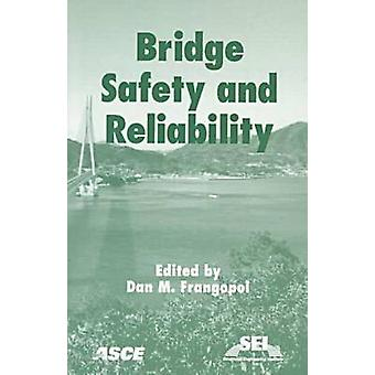 Bridge Safety and Reliability by Dan M. Frangopol - 9780784404423 Book