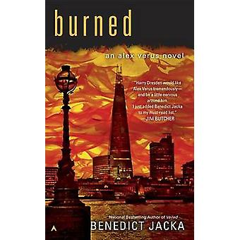 Burned by Benedict Jacka - 9780425275764 Book