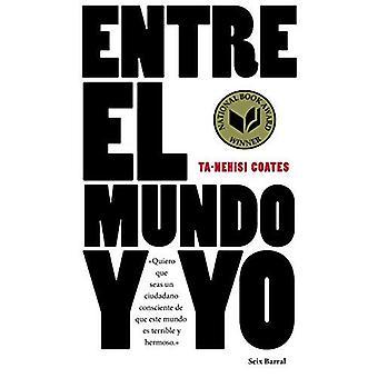 Entre El Mundo y Yo [Spanish]