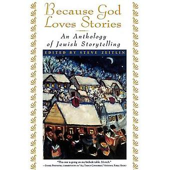 Because God Loves Stories by Edited by Steve Zeitlin