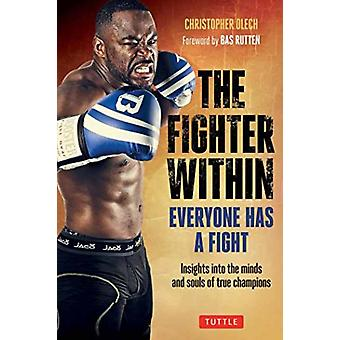 Fighter Within by Christopher OlechBas Rutten