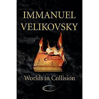 Worlds in Collision by Velikovsky & Immanuel