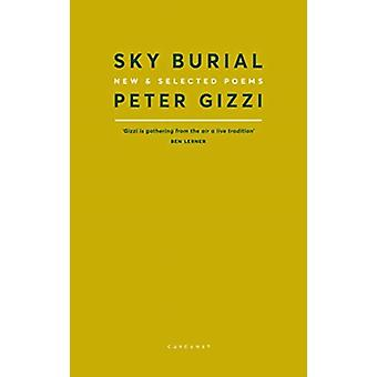 Sky Burial by Peter Gizzi