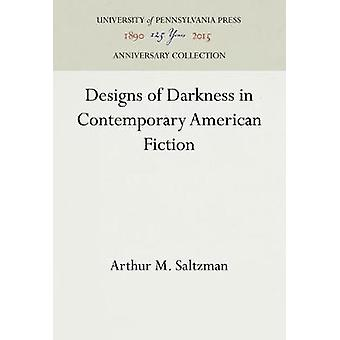 Disegni di Darkness in Contemporary American Fiction di Saltzman & Arthur M.
