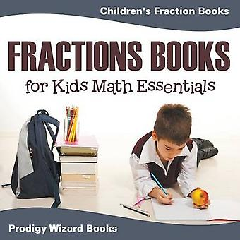 Fractions Books for Kids Math Essentials Childrens Fraction Books by Prodigy Wizard Books