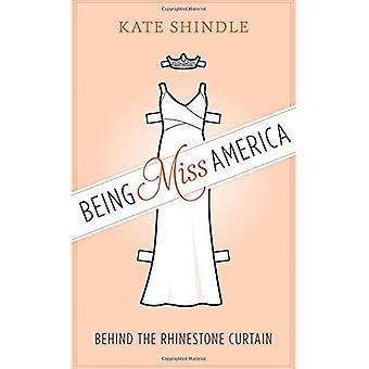 Jest Miss America: za kurtyną Rhinestone (odkrywanie Ameryki)